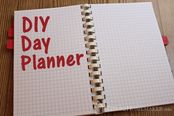 picture about Diy Daily Planner identify Do-it-yourself Working day Planner, element 1 - Titus 2 Homemaker